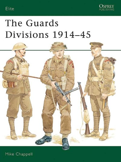 >ELI61 THE GUARDS DIVISIONS 1914-45<