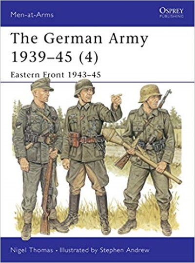 >MAA330 THE GERMAN ARMY 1939-45 (4) EASTERN FRONT 1943-45<