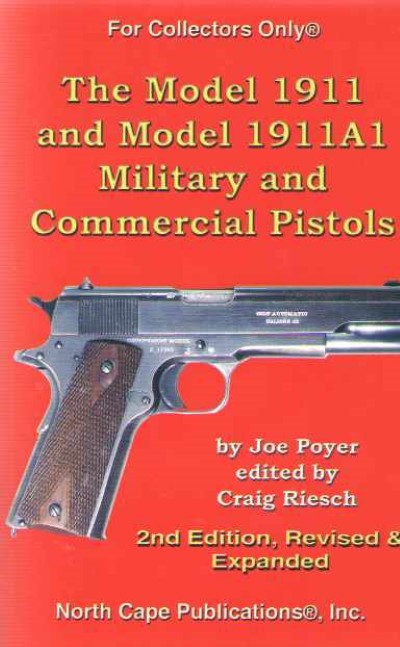 >THE MODEL 1911 AND MODEL 1911A1<