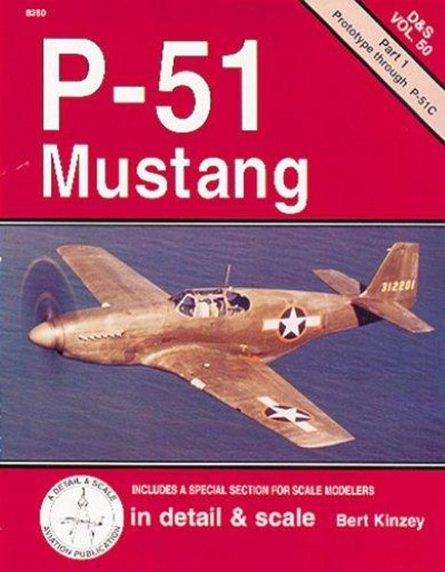 >P-51 MUSTANG IN DETAIL e SCALE PART 1: PROTOTYPE THROUGH P-51C<