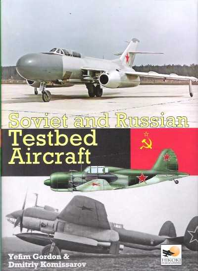 >SOVIET AND RUSSIAN TESTBED AIRCRAFT<