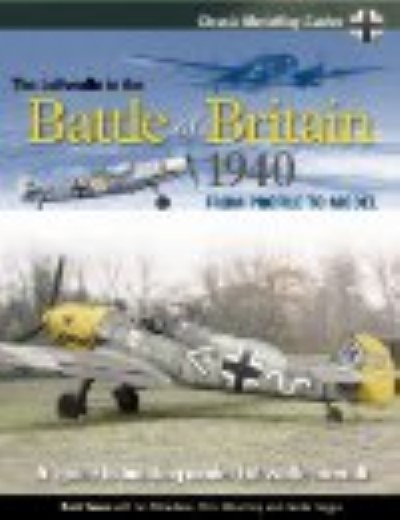 >THE LUFTWAFFE IN THE BATTLE OF BRITAIN 1940<