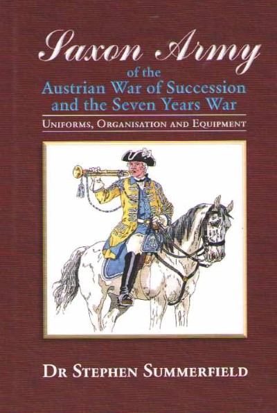 >SAXON ARMY OF THE AUSTRIAN WAR OF SUCCESSION<