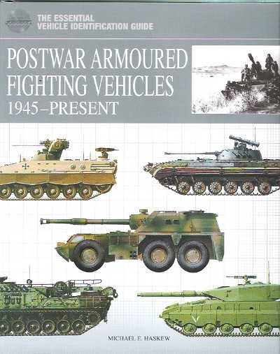 >POSTWAR ARMOURED FIGHTING VEHICLES 1945 TO PRESENT<