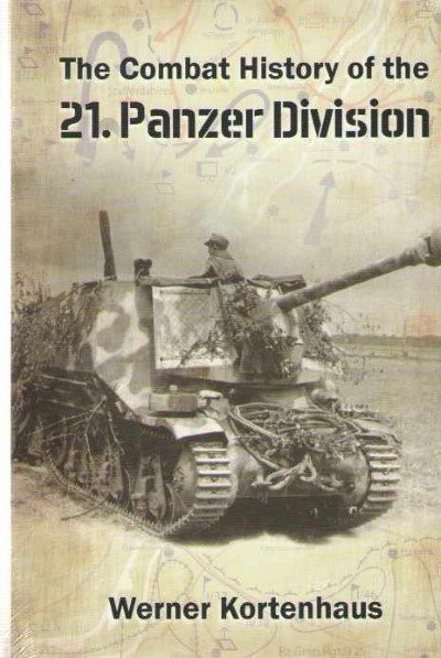 >THE COMBAT HISTORY OF THE 21. PANZER DIVISION<