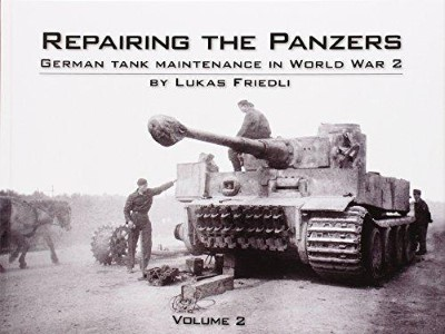 >REPAIRING THE PANZERS: VOLUME 2<