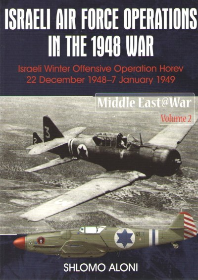 >ISRAELI AIR FORCE OPERATIONS IN THE 1948 WAR<