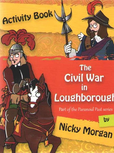 >THE CIVIL WAR IN LOUGHBOROUGH<