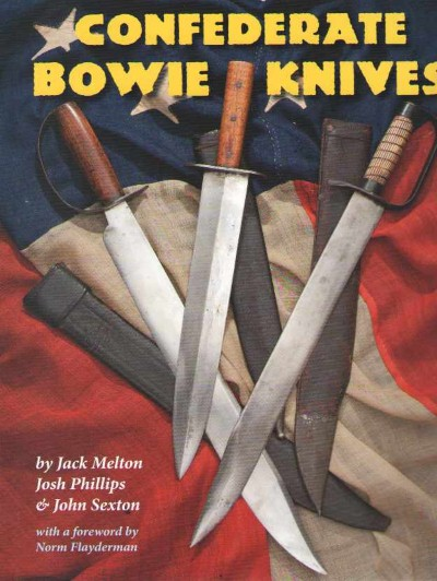 >CONFEDERATE BOWIE KNIVES<