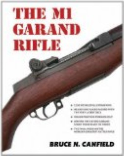 >THE M1 GARAND RIFLE (900 PAGINE, 2150 ILLUSTRAZIONI)<