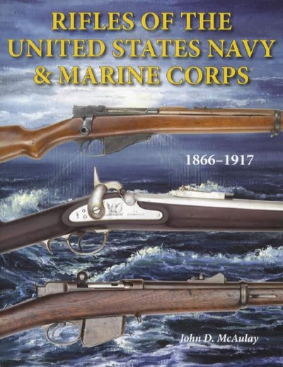 >RIFLES OF THE UNITED STATES NAVY e MARINE CORPS<