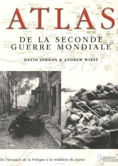 >ATLAS DE LA SECONDE GUERRE MONDIALE<