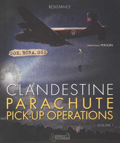 >CLANDESTINE PARACHUTE AND PICK-UP OPERATIONS<