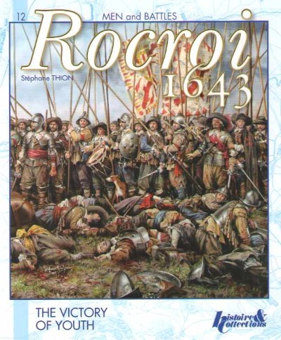 >ROCROI 1643. THE VICTORY OF YOUTH<