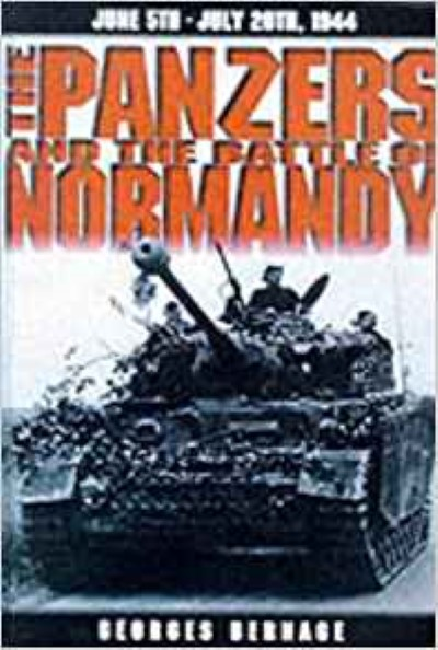 >THE PANZERS AND THE BATTLE OF NORMANDY <