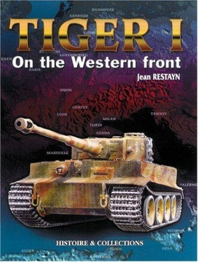 >TIGER I ON THE WESTERN FRONT<