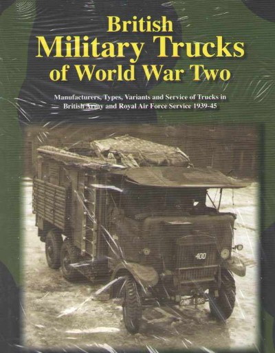 >BRITISH MILITARY TRUCKS OF WORLD WAR TWO<