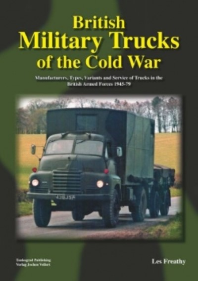 >BRITISH MILITARY TRUCKS OF THE COLD WAR<