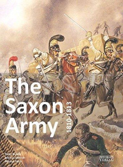 >THE SAXON ARMY 1810-1813<