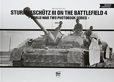 >STURMGESCHUTZ III ON THE BATTLEFIELD VOLUME 4 <