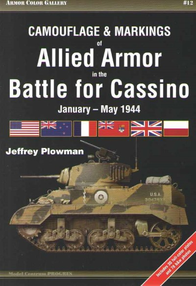 >ALLIED ARMOR IN THE BATTLE FOR CASSINO JANUARY-MAY 1944<