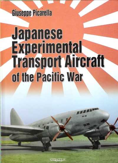 >JAPANESE EXPERIMENTAL TRANSPORT AIRCRAFT OF THE PACIFIC WAR<