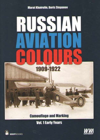 >RUSSIAN AVATION COLOURS 1909-1922<