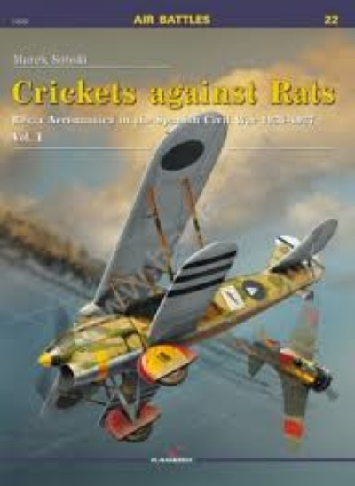 >CRICKETS AGAINST RATS. REGIA AERONAUTICA IN THE SPANISH CIVIL WAR 1936-1937<