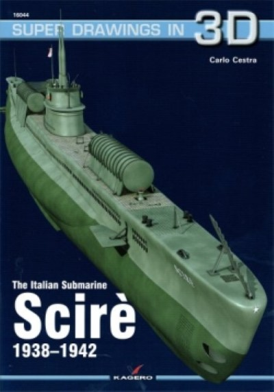>THE ITALIAN SUBMARINE SCIRE' 1938-1942<