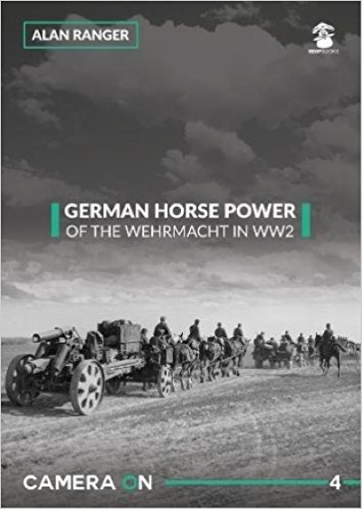 >GERMAN HORSE POWER. HORSE DRAWN ELEMENTS OF THE GERMAN ARMY<