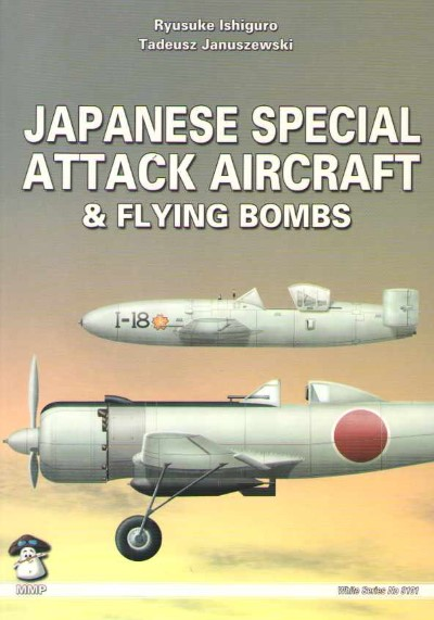 >JAPANESE SPECIAL ATTACK AIRCRAFT e FLYING BOMBS<