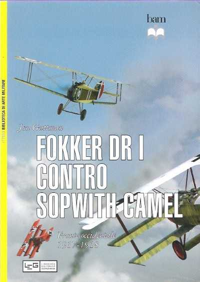 >FOKKER DR I CONTRO SOPWITH CAMEL <