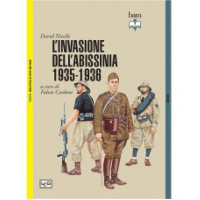 >L'INVASIONE DELL'ABISSINIA 1935-1936<