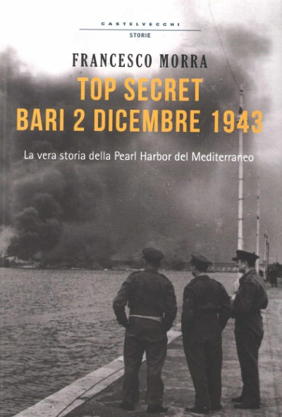 >TOP SECRET BARI 2 DICEMBRE 1943<