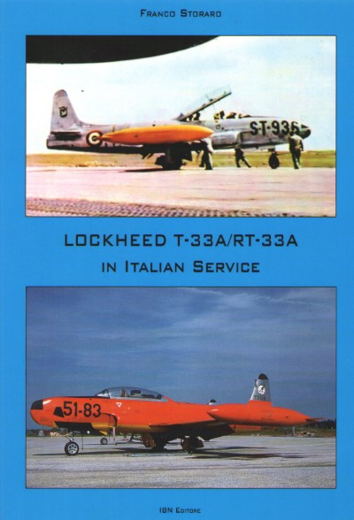 >LOCKHEED T-33A/RT-33A IN ITALIAN SERVICE<