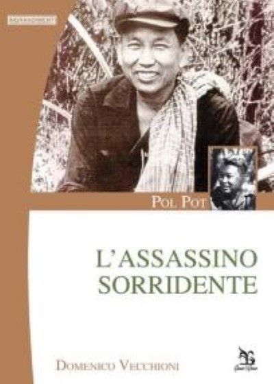 >POL POT. L'ASSASSINO SORRIDENTE<