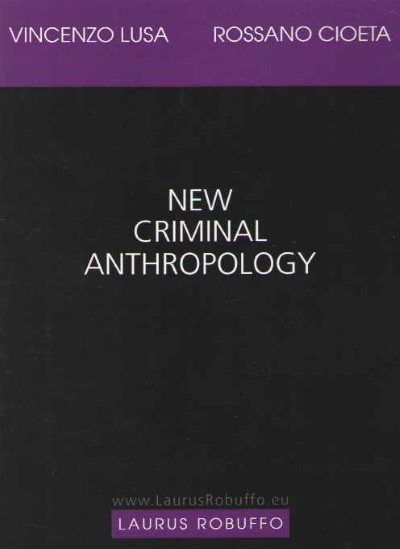 >NEW CRIMINAL ANTHROPOLOGY<
