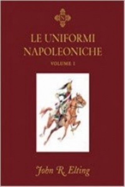 >LE UNIFORMI NAPOLEONICHE 2 VOLUMI IN COFANETTO<