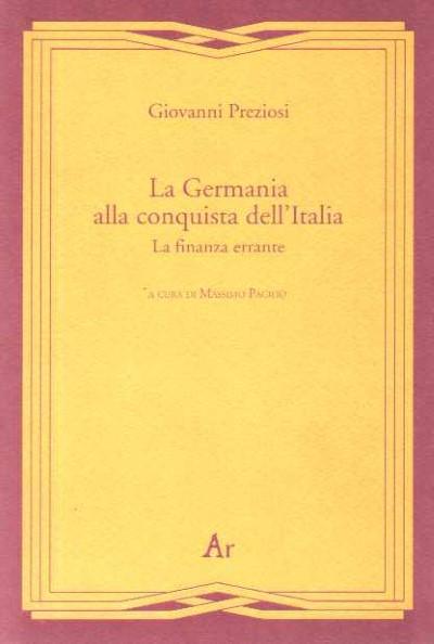 >LA GERMANIA ALLA CONQUISTA DELL'ITALIA<