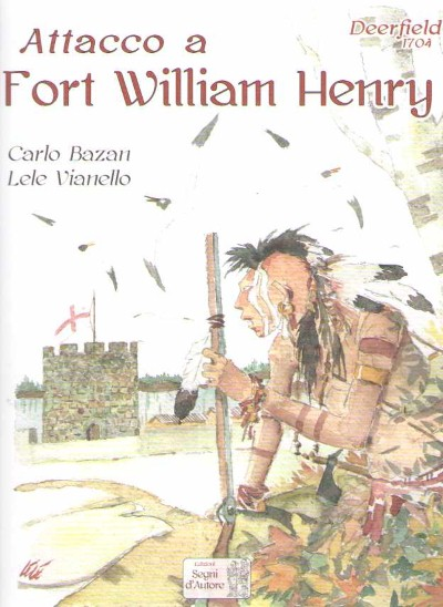 >ATTACCO A FORT WILLIAM HENRY<