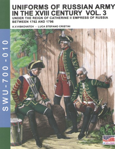 >UNIFORMS OF RUSSIAN ARMY IN THE XVIII CENTURY VOL.3<