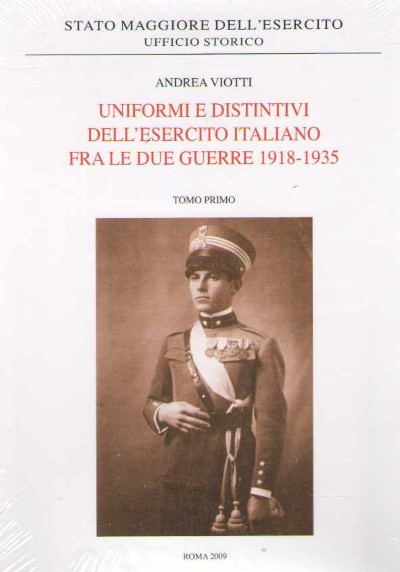 >UNIFORMI E DISTINTIVI DELL'ESERCITO ITALIANO FRA LE DUE GUERRE 1918-1935<