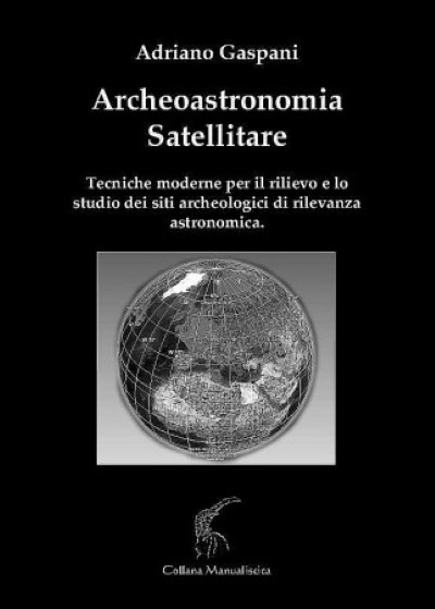 >ARCHEOASTRONOMIA SATELLITARE<