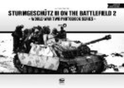 >STURMGESCHUTZ III ON THE BATTLEFIELD 2<