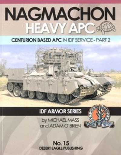 >NAGMACHON HEAVY APC. CENTURION BASED APC IN ID SERVICE-PART 2<