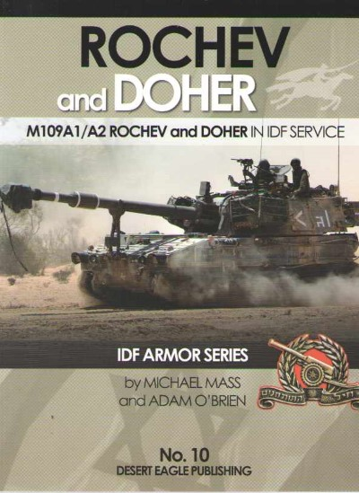 >ROCHEV AND DOHER. M109A1/A2 ROCHEV AND DOHER IN IDF SERVICE<