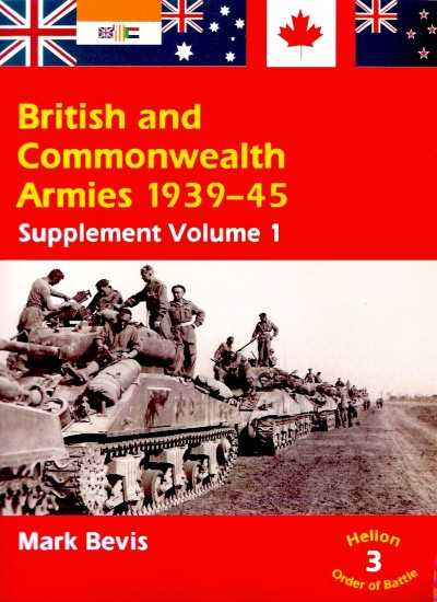 >BRITISH AND COMMONWEALTH ARMIES 1939-45 SUPPLEMENT VOLUME 1<