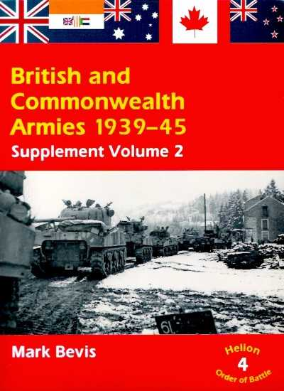 >BRITISH AND COMMONWEALTH ARMIES 1939-45 SUPPLEMENT VOLUME 2<