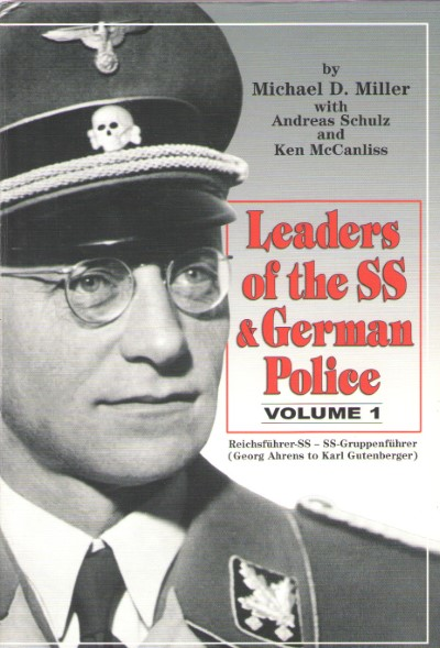 >LEADERS OF THE SS e GERMAN POLICE VOLUME 1<